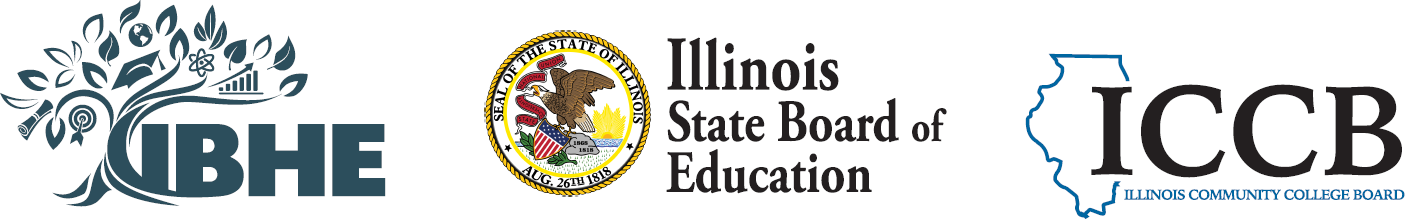 Illinois Board of Higher Education, the Illinois Community College Board, and the Illinois State Board of Education